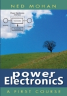 Power Electronics : A First Course - Book