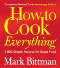 How to Cook Everything : 2,000 Simple Recipes for Great Food - eBook