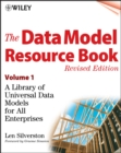 The Data Model Resource Book, Volume 1 : A Library of Universal Data Models for All Enterprises - eBook