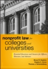 Nonprofit Law for Colleges and Universities : Essential Questions and Answers for Officers, Directors, and Advisors - eBook