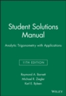 Student Solutions Manual Analytic Trigonometry with Applications - Book