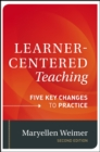 Learner-Centered Teaching : Five Key Changes to Practice - Book