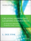 Creating Significant Learning Experiences : An Integrated Approach to Designing College Courses - Book