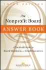 The Nonprofit Board Answer Book : A Practical Guide for Board Members and Chief Executives - eBook