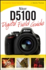 Nikon D5100 Digital Field Guide - eBook