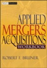 Applied Mergers and Acquisitions Workbook - eBook