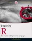 Beginning R : The Statistical Programming Language - Book
