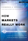 How Markets Really Work : Quantitative Guide to Stock Market Behavior - Book
