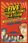 The Five Dysfunctions of a Team : An Illustrated Leadership Fable - eBook