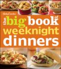 Betty Crocker The Big Book of Weeknight Dinners - eBook