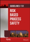 Guidelines for Risk Based Process Safety - eBook