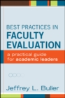 Best Practices in Faculty Evaluation : A Practical Guide for Academic Leaders - eBook