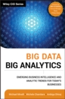 Big Data, Big Analytics : Emerging Business Intelligence and Analytic Trends for Today's Businesses - eBook