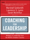 Coaching for Leadership : Writings on Leadership from the World's Greatest Coaches - eBook