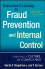 Executive Roadmap to Fraud Prevention and Internal Control : Creating a Culture of Compliance - eBook