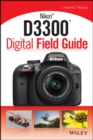 Nikon D3300 Digital Field Guide - eBook