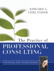 The Practice of Professional Consulting - Book