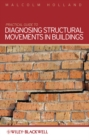 Practical Guide to Diagnosing Structural Movement in Buildings - eBook