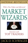 Market Wizards : Interviews With Top Traders Updated - Book