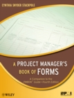 A Project Manager's Book of Forms : A Companion to the PMBOK Guide - eBook