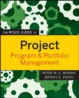 The Wiley Guide to Project, Program, and Portfolio Management - eBook