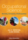 Occupational Science : Society, Inclusion, Participation - eBook