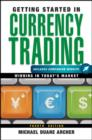 Getting Started in Currency Trading : Winning in Today's Market - eBook