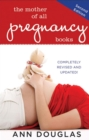 The Mother of All Pregnancy Books - eBook