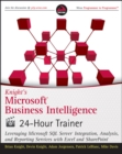 Knight's Microsoft Business Intelligence 24-Hour Trainer : Leveraging Microsoft SQL Server Integration, Analysis, and Reporting Services with Excel and SharePoint - eBook