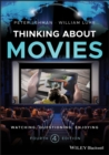 Thinking about Movies : Watching, Questioning, Enjoying - Book