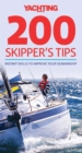 Yachting Monthly's 200 Skipper's Tips : Instant Skills to Improve Your Seamanship - eBook
