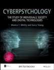 Cyberpsychology : The Study of Individuals, Society and Digital Technologies - eBook