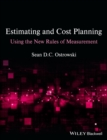 Estimating and Cost Planning Using the New Rules of Measurement - eBook