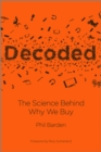 Decoded : The Science Behind Why We Buy - Book