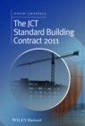 The JCT Standard Building Contract 2011 : An Explanation and Guide for Busy Practitioners and Students - eBook
