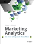 Marketing Analytics : Data-Driven Techniques with Microsoft Excel - Book