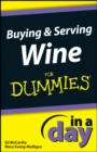 Buying and Serving Wine In A Day For Dummies - eBook