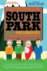 The Ultimate South Park and Philosophy : Respect My Philosophah! - Book