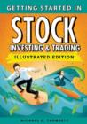 Getting Started in Stock Investing and Trading, Illustrated Edition - Book