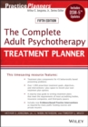 The Complete Adult Psychotherapy Treatment Planner : Includes DSM-5 Updates - eBook