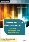 Information Governance : Concepts, Strategies, and Best Practices - eBook