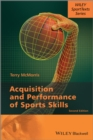 Acquisition and Performance of Sports Skills - eBook