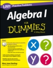 Algebra I: 1,001 Practice Problems For Dummies (+ Free Online Practice) - Book