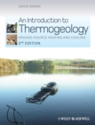 An Introduction to Thermogeology : Ground Source Heating and Cooling - eBook