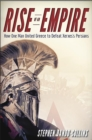 Rise of an Empire : How One Man United Greece to Defeat Xerxes's Persians - eBook