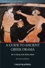 A Guide to Ancient Greek Drama - Book