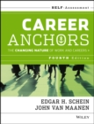 Career Anchors : The Changing Nature of Careers Self Assessment - Book