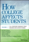How College Affects Students : 21st Century Evidence that Higher Education Works - Book