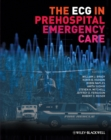 The ECG in Prehospital Emergency Care - eBook