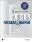 Addiction : Psychology and Treatment - Book